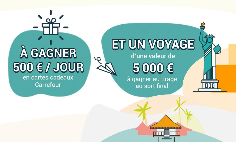 A gagner 500 €/jour et un voyage de 5 000 €