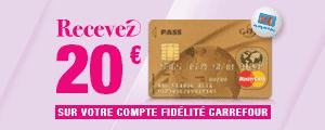 Recevez 20 € sur votre Compte Fidélité Carrefour