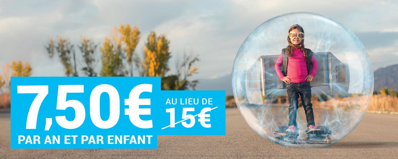 7,50€ au lieu de 15€ par an et par enfant